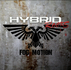 FOG MOTION/1st Full ALBUM 『HYBRID ROCKS』